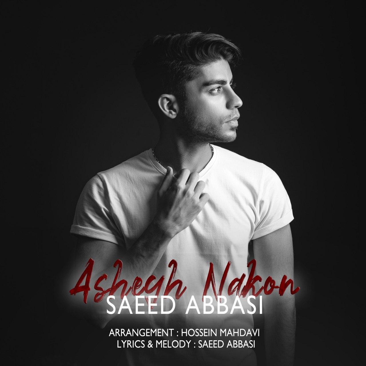 Saeed Abbasi – Ashegh Nakon