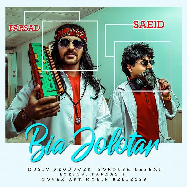 Saeid And Farsad – Bia Jolotar