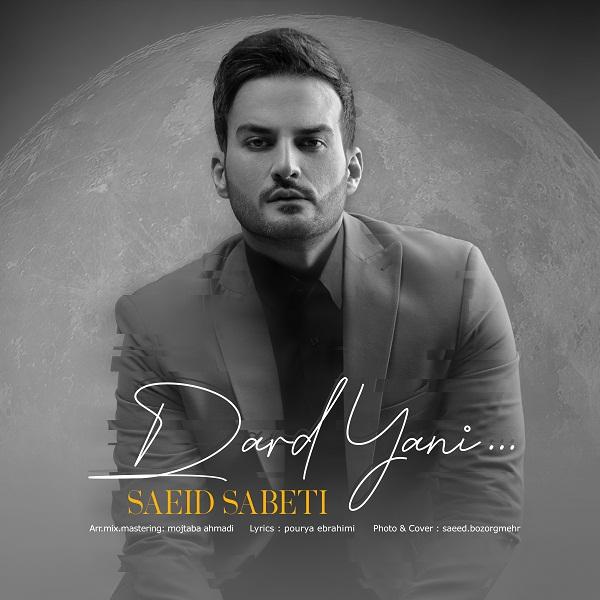 Saeid Sabeti – Dard Yani