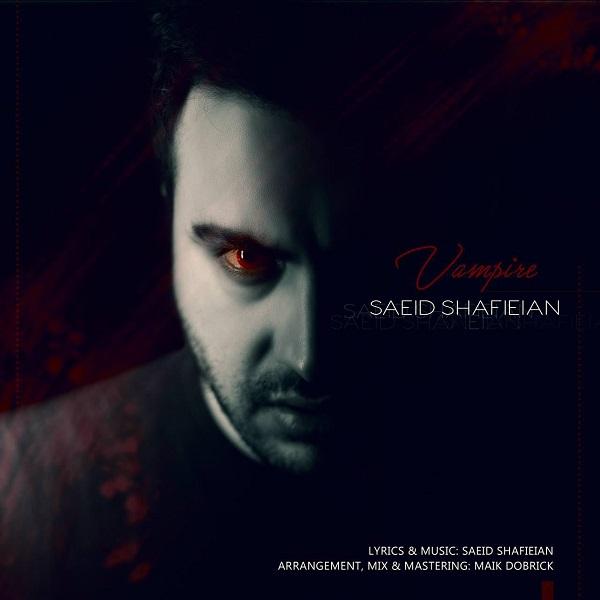Saeid Shafieian – Vampire