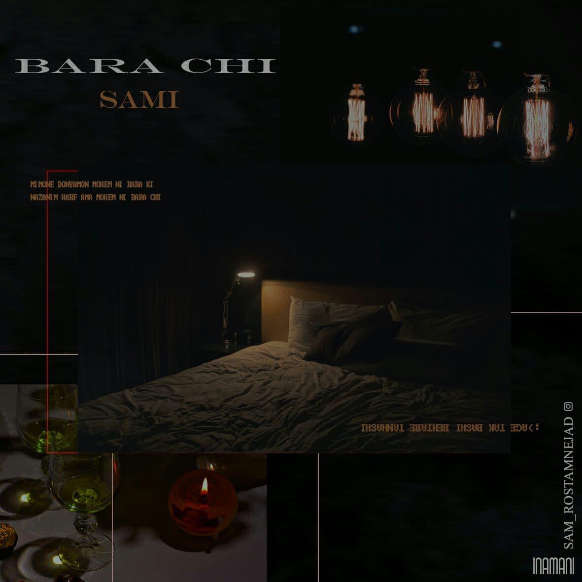 Sam Rostamnejad – Bara Chi