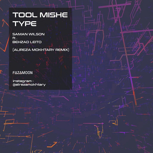 Saman Wilson Ft Behzad Leito – Tool Mishe Type (Alireza Mokhtary Remix)
