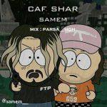 Samem – Caf Shar