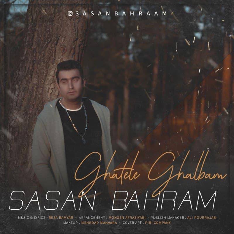 Sasan Bahram – Ghatele Ghalbam