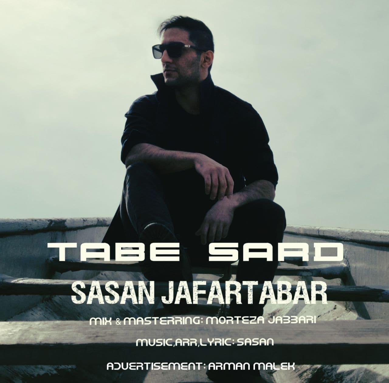Sasan Jafartabar – Tabe Sard