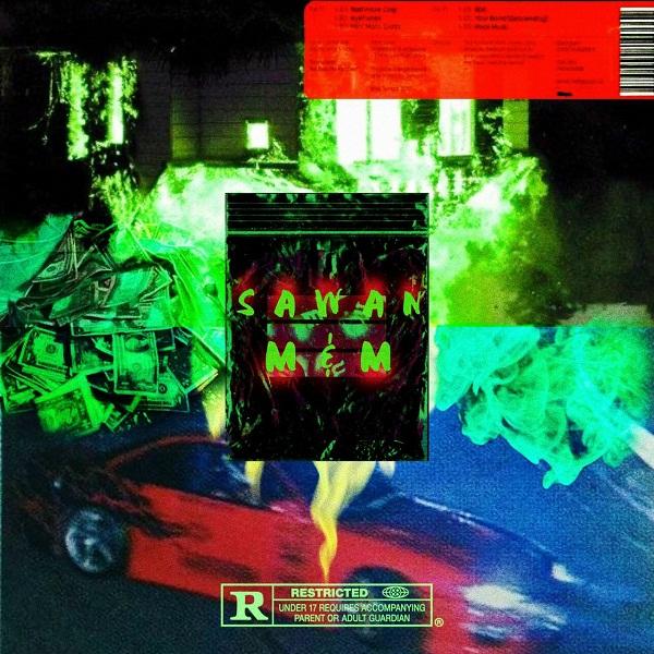 Sawan – M & M