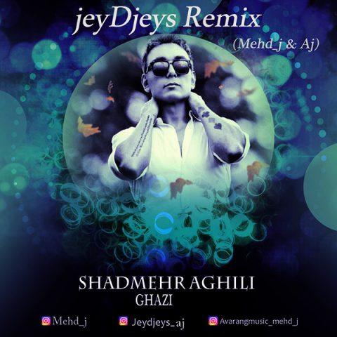 Shadmehr Aghili – Ghazi (JeyDjeys Remix)