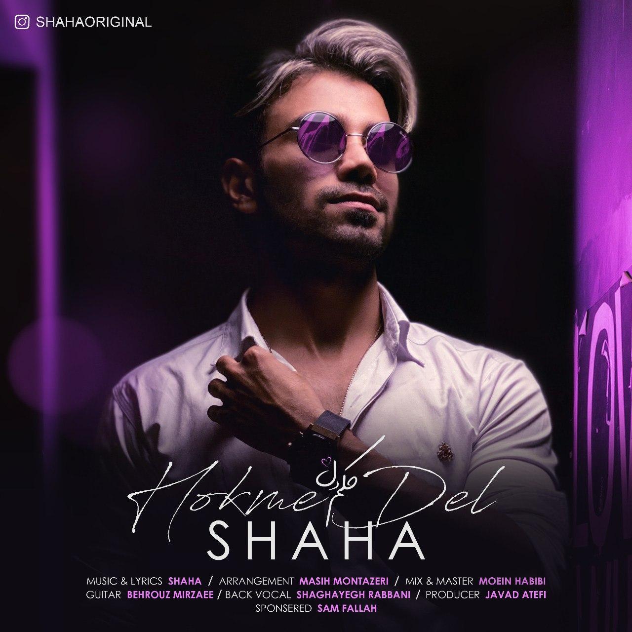 Shaha – Hokme Del