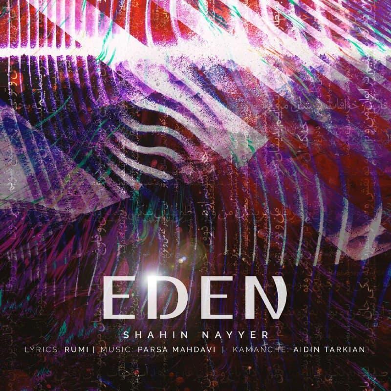 Shahin Nayyer – Eden