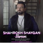 Shahrokh Shaygan – Baroon