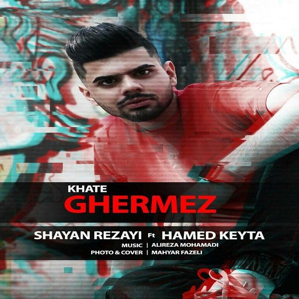 Shayan Rezai & Hamed Keyta – Khate Ghermez