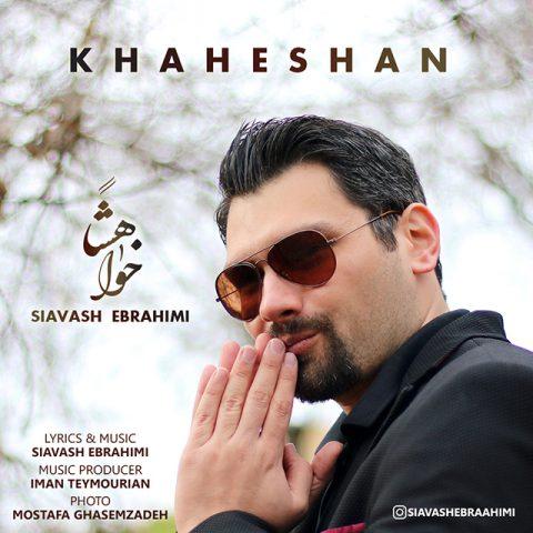 Siavash Ebrahimi – Khaheshan
