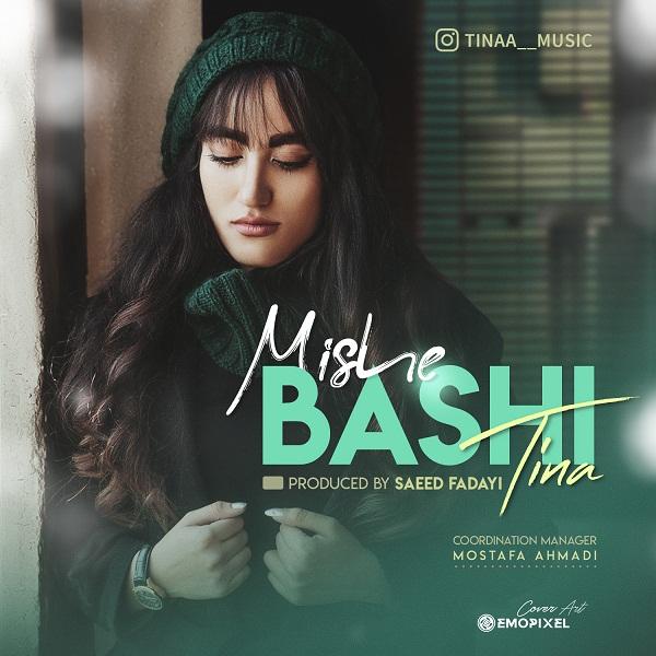 Tina – Mishe Bashi