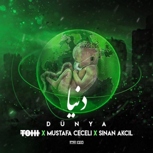 Tohi And Mustafa Ceceli And Sinan Akcil – Dunya