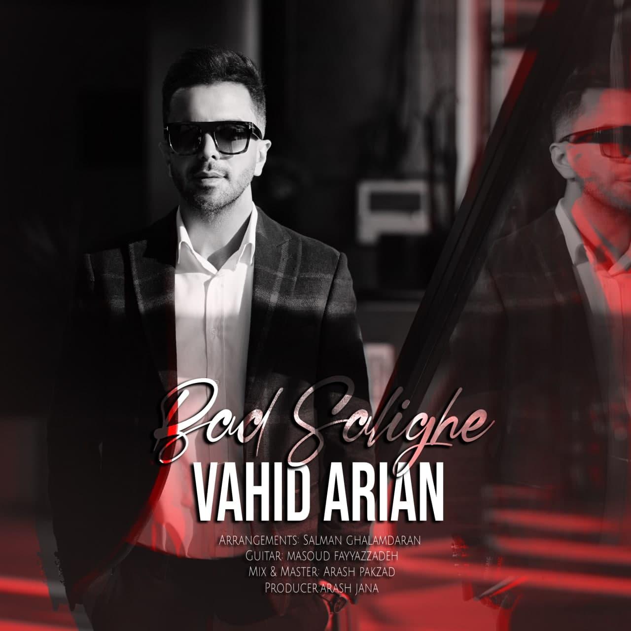 Vahid Arian – Bad Salighe