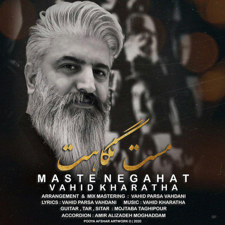 Vahid Kharatha – Maste Negahat