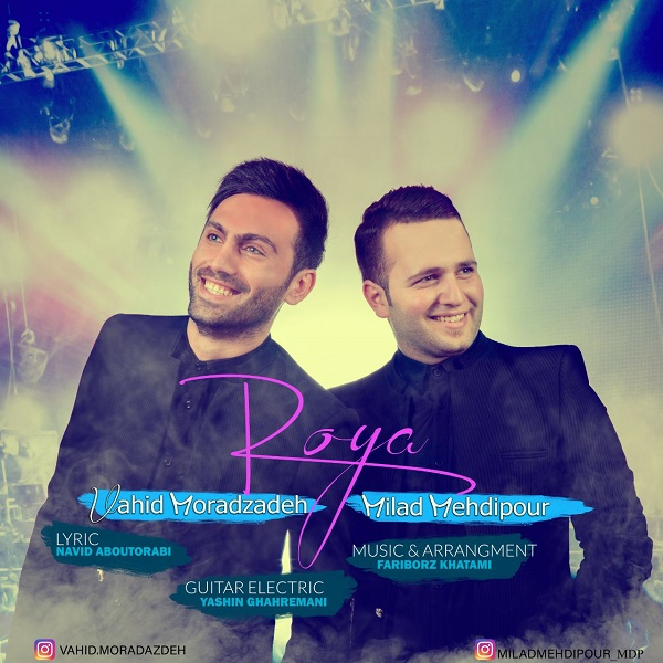 Vahid Moradzadeh & Milad Mehdipour – Roya