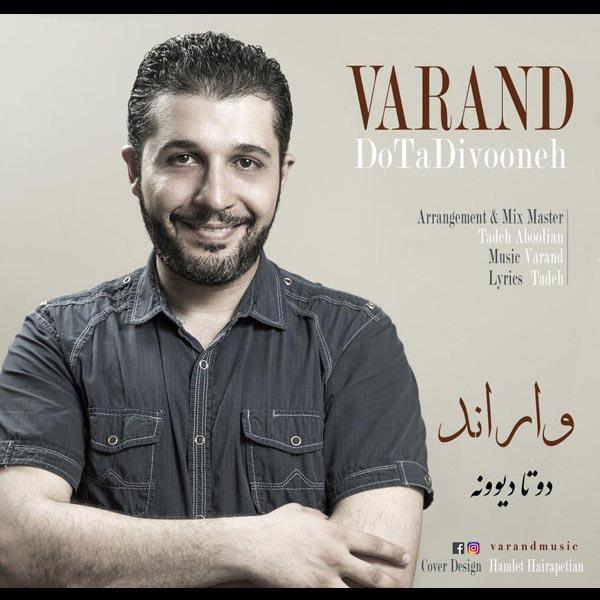 Varand – Do Ta Divooneh