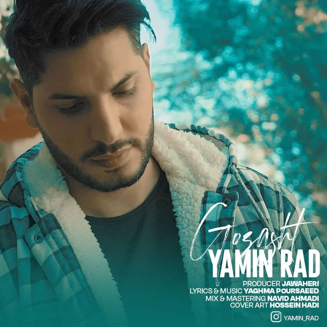 Yamin Rad – Gozasht