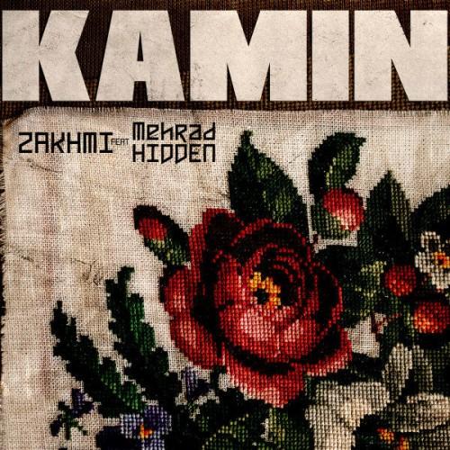 Mehrad Hidden & Zakhmi – Kamin