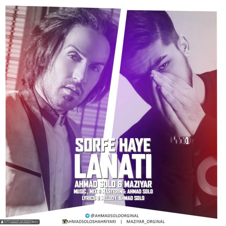 Ahmad Solo & Maziyar – Sorfe Haye Lanati