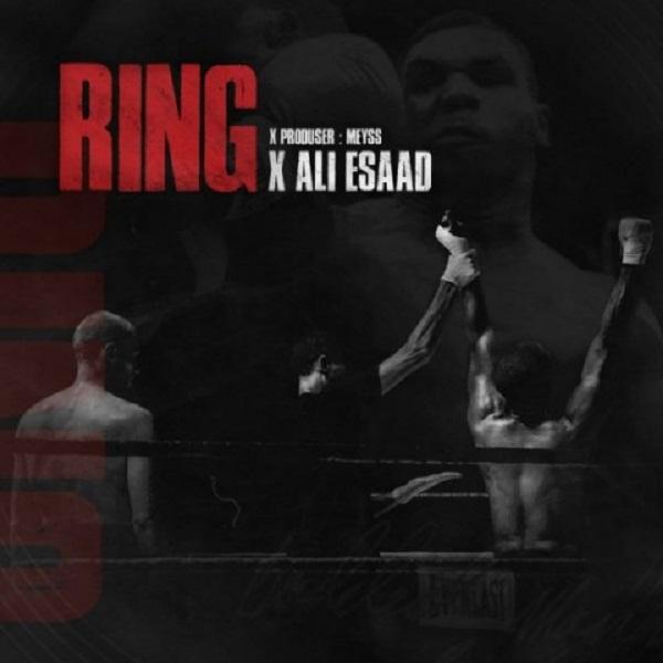 Ali Esaad – Ring