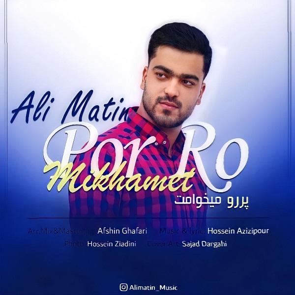 Ali Matin – Por Ro Mikhamet