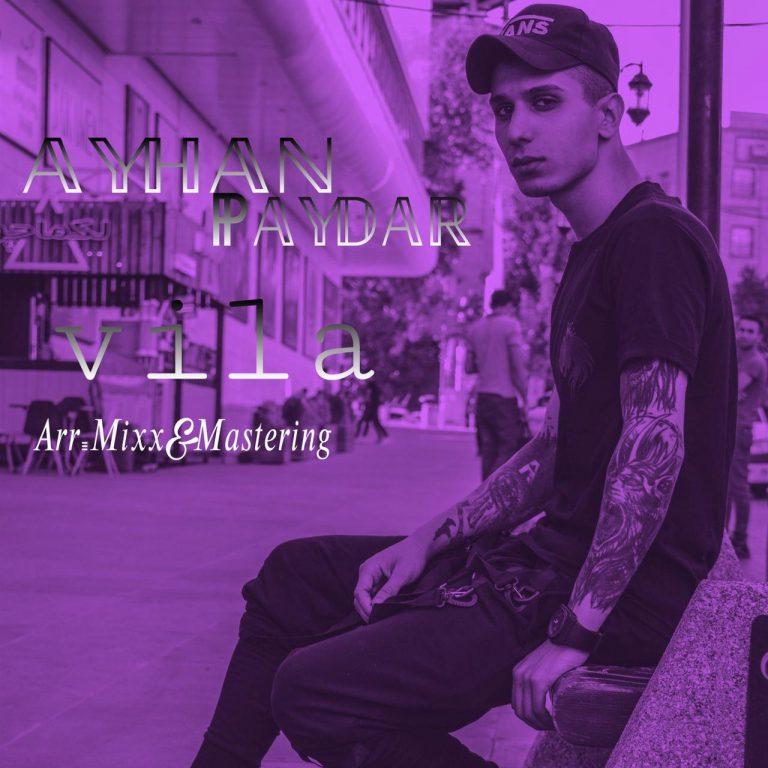 Ayhan Paydar – Vila