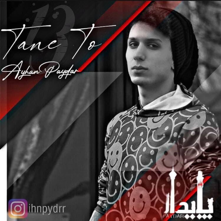 Ayhan Paydar – Tane To