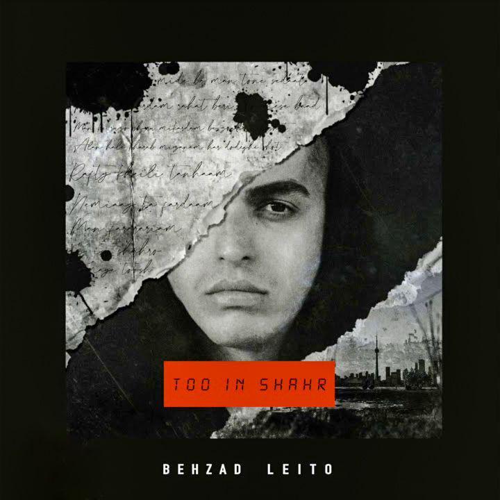 behzad leito – too in shahr