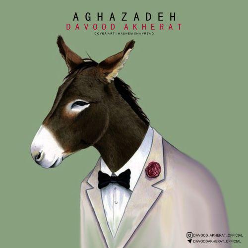 Davood Akherat – Aghazadeh
