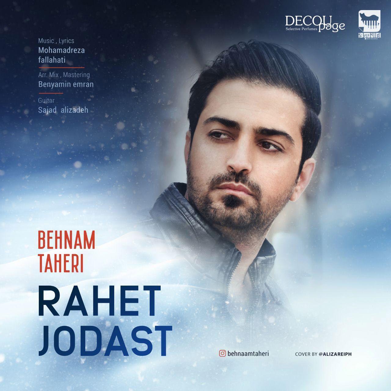 Behnam Taheri – Rahet Jodast