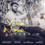 Delkarim – Yadam Nemire