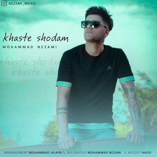 Mohammad Nezami _ Khaste Shodam