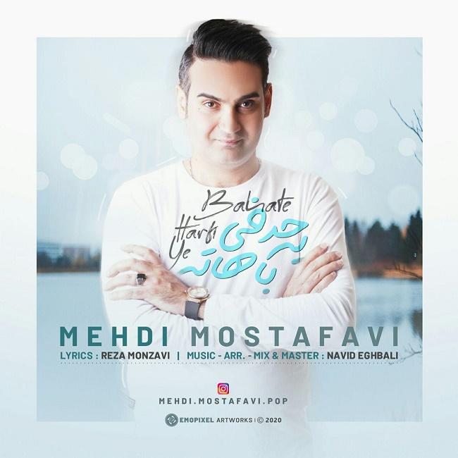 Mehdi Mostafavi – Ye Harfi Bahate