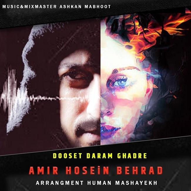 Amir Hosein Behrad – Dooset Daram Ghadre