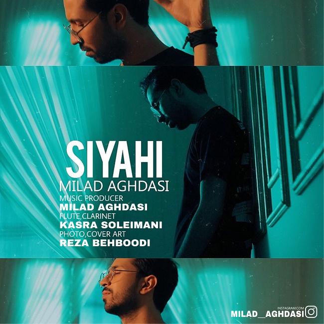 Milad Aghdasi – Siyahi