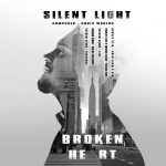 Silent Light – Broken Heart