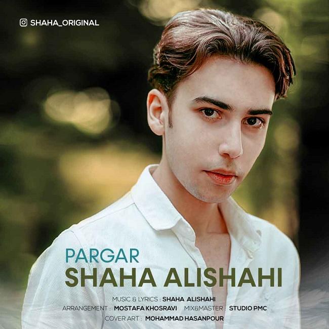 Shaha Alishahi – Pargar