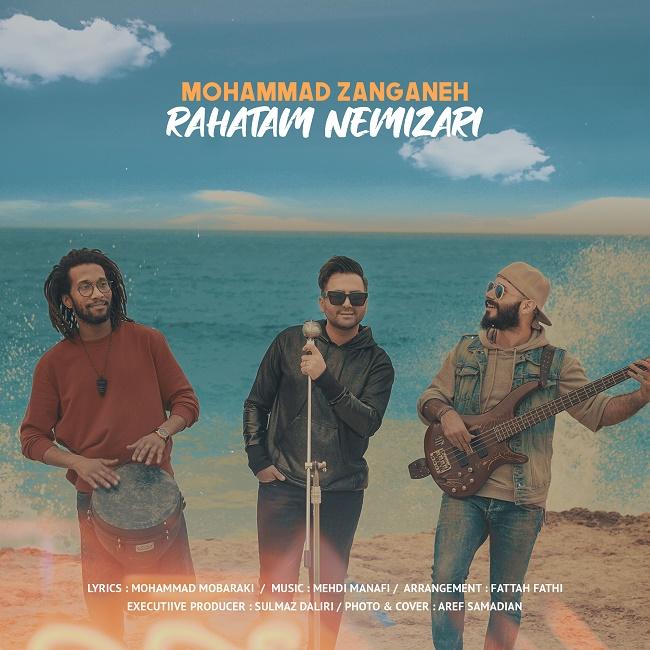 Mohammad Zanganeh – Rahatam Nemizari