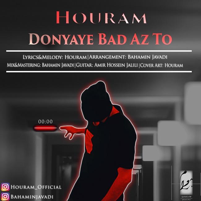 Houram – Donyaye Bad Az To
