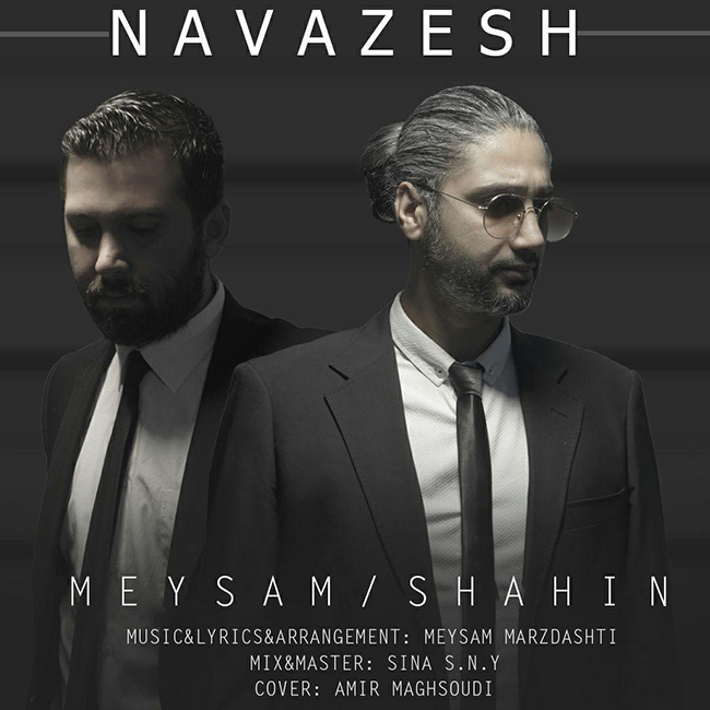 Meysam & Shahin – Navazesh
