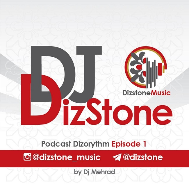 Dj Dizstone – Dizorythm ( Episode 1 )