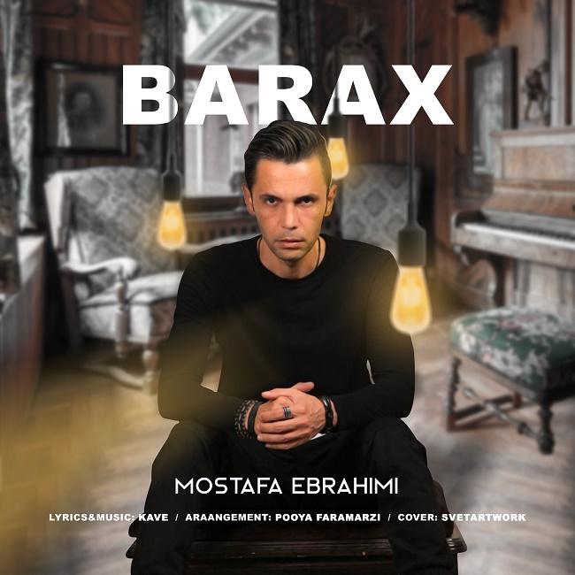 Mostafa Ebrahimi – Barax