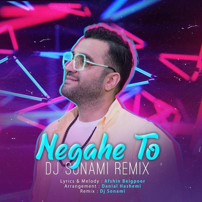 Amin Arad – Negahe To ( Dj Sonami Remix )