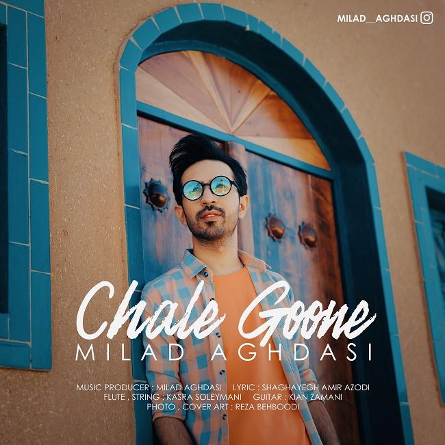 Milad Aghdasi – Chale Goone