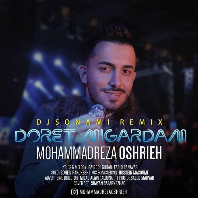 Mohammadreza Oshrieh – Doret Migardam ( Dj Sonami Remix )
