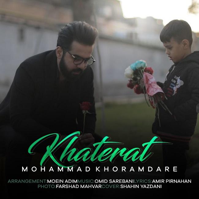 Mohamad Khoramdare – Khaterat