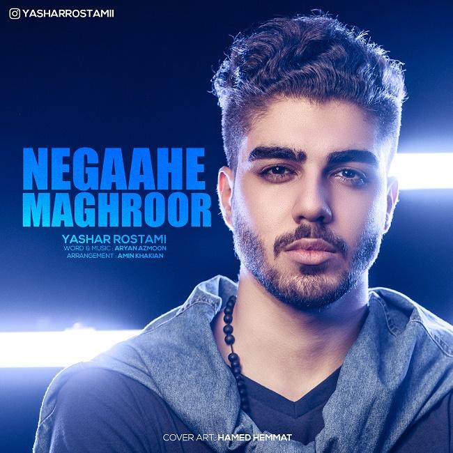 Yashar Rostami – Negaahe Maghroor