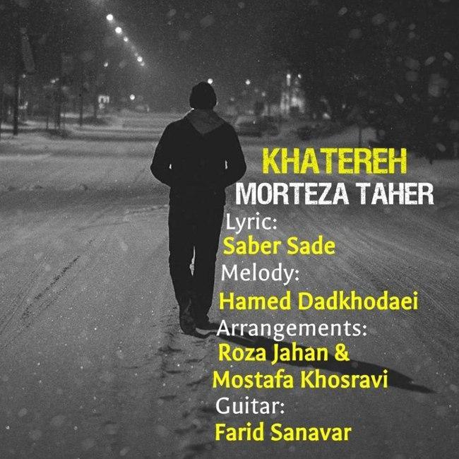 Morteza Taher – Khatereh